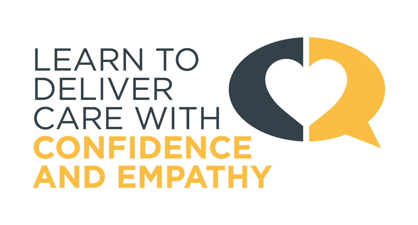 Learn to deliver care with confidence and empathy